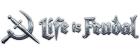 Kupon Life Is Feudal
